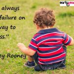 You always pass failure on the way to success